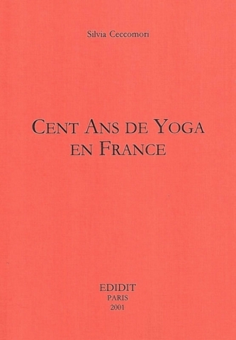 Cent ans de Yoga en France